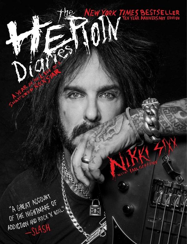 Heroin Diaries - Nikki Sixx - SouthernCaliforniaRocks.com